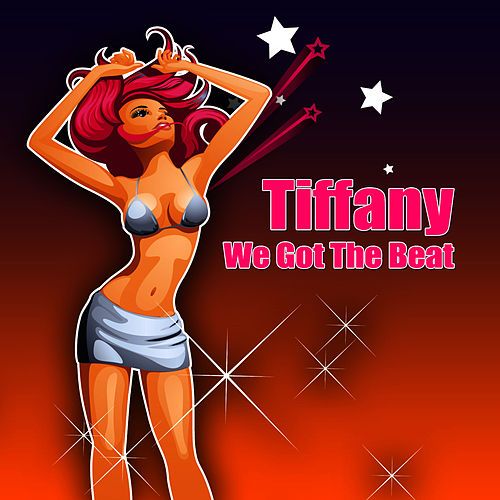 Play & Download We Got The Beat by Tiffany | Napster