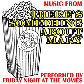 Music From: There's Something About Mary by Various Artists