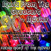 Music from the Greatest 90's Movies including Pulp Fiction, Forrest Gump and Many More by Friday Night At The Movies