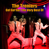 Go! Go! Go! The Very Best Of by The Treniers