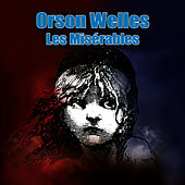 Les Misérables by Orson Welles
