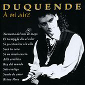 Play & Download A mi aire by Duquende | Napster