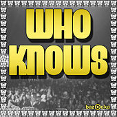 Who Knows by Spencer & Hill