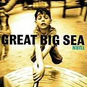 Play & Download Turn by Great Big Sea | Napster