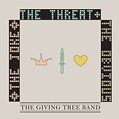Play & Download The Joke, The Threat, & The Obvious by The Giving Tree Band | Napster
