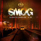 Play & Download Scion CD Sampler V.30: SMOG by Various Artists | Napster
