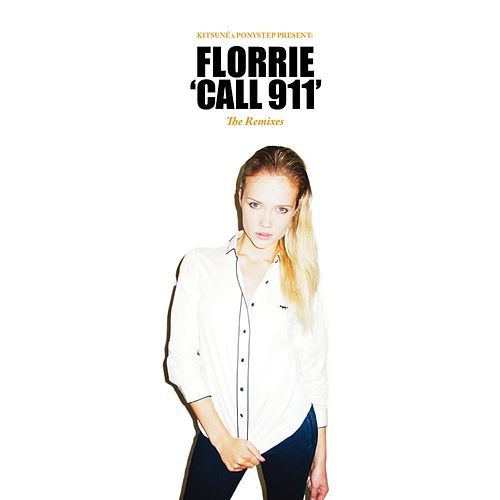 Kitsuné : Call 911 (remixes) by Florrie