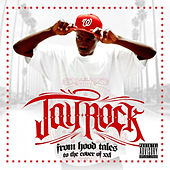 Play & Download From Hood Tales to the Cover of XXL by Jay Rock | Napster