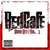Hood Hits Vol. 1 von Red Cafe