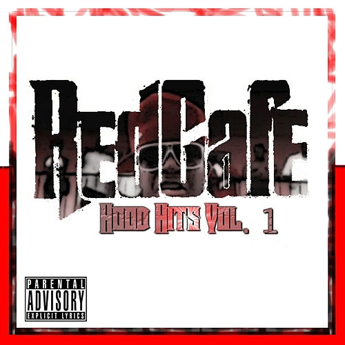 Play & Download Hood Hits Vol. 1 by Red Cafe | Napster