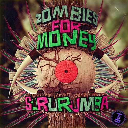 Play & Download Sururumba EP by Zombies For Money | Napster