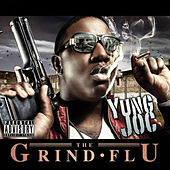 Play & Download Grind Flu by Yung Joc | Napster