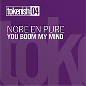 You Boom My Mind EP by Nora En Pure