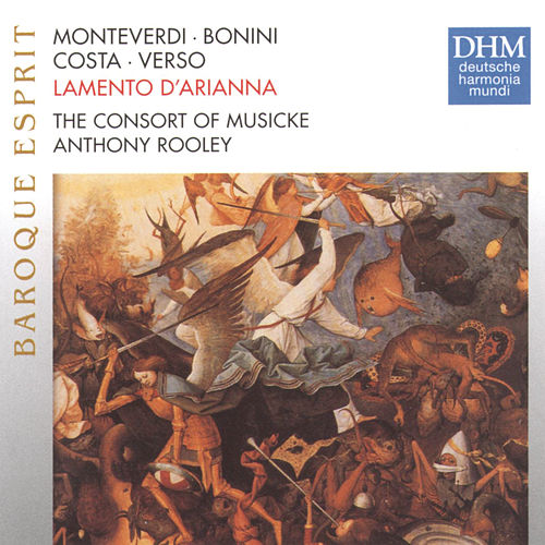 Play & Download Monteverdi: Lamento D'Arianna by Consort Of Musicke | Napster