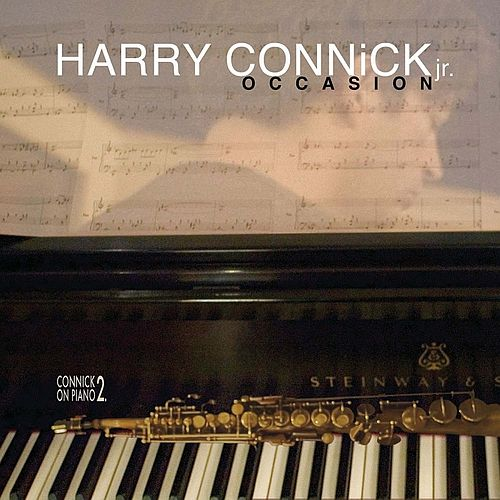 Occasion: Connick on Piano 2 by Harry Connick, Jr.