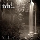 Eternal by Branford Marsalis