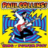Play & Download King Of Power Pop! by Paul Collins Beat | Napster
