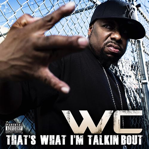 Play & Download That's What I'm Talking About by WC | Napster