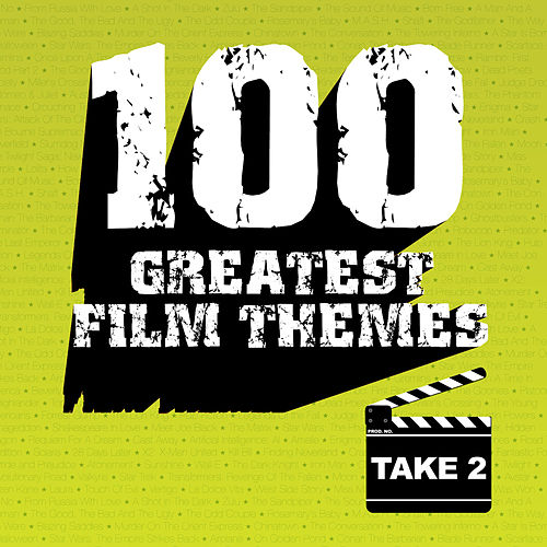 100 Greatest Film Themes Take 2 by Various Artists