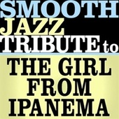 The Girl From Ipanema - Single by Smooth Jazz Allstars