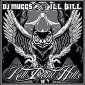 Play & Download Kill Devil Hills by DJ Muggs | Napster