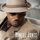 Play & Download Love Like This by Donell Jones | Napster