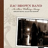 As She's Walking Away by Zac Brown Band