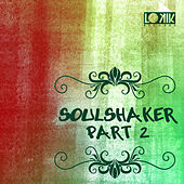 Play & Download Soulshaker part.2 by Various Artists | Napster