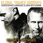 Global Trance Grooves (Continuous DJ Mix By Christopher Lawrence & John 00 Fleming) by Various Artists