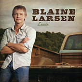 Play & Download Leavin' by Blaine Larsen | Napster