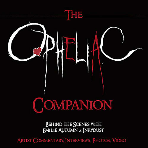 Play & Download The Opheliac Companion by Emilie Autumn | Napster