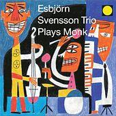 Play & Download Plays Monk by Esbjörn Svensson Trio | Napster