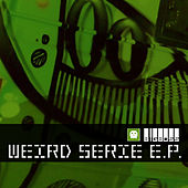 Play & Download Weird Serie Ep by Big Boss | Napster