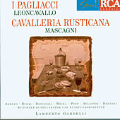 Play & Download Leoncavallo: Il Pagliacci - Mascagni: Cavalleria Rusticana by Various Artists | Napster