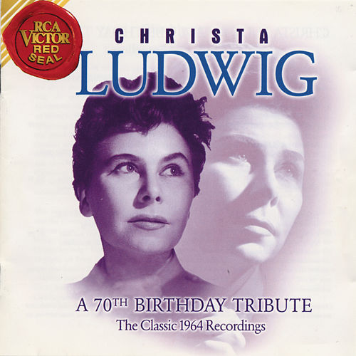 Play & Download A 70th Birthday Tribute by Christa Ludwig | Napster