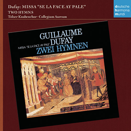 Play & Download Guillaume Dufay: Missa 'Si la face ay pale' by Gerhard Schmidt-Gaden | Napster