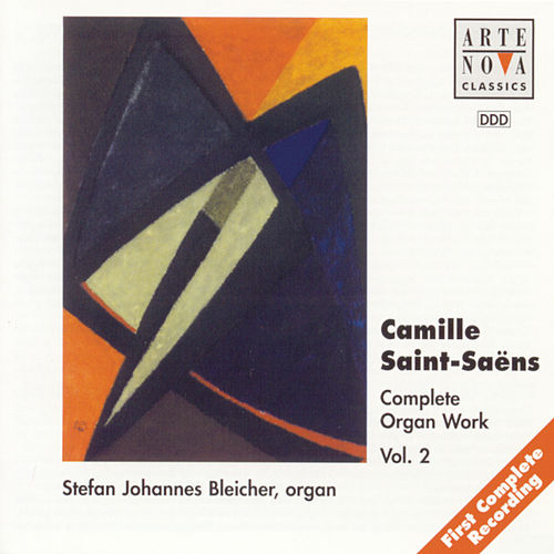 Play & Download Saint-Saens: Organ Works Vol.2 by Stefan Johannes Bleicher | Napster