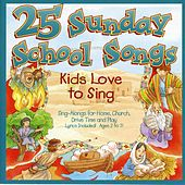 25 Sunday School Songs by The Kids Choir