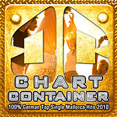 Play & Download CHART CONTAINER - 100 % German Top Single Mallorca-Hits 2010 by Various Artists | Napster