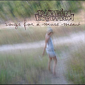Songs For A Muse Meant by Darrin Kobetich