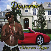 Stereo Type by Dyverse