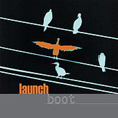 Play & Download Launch by Boot | Napster