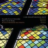 Play & Download Carl Philipp Emanuel Bach: Litaneien, Motetten, Psalmen by Harry van der Kamp | Napster