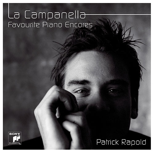 La Campanella - Favourite Encores For Piano by Patrick Rapold