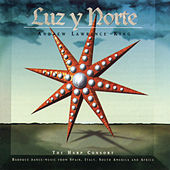 Luz Y Norte by The Harp Consort