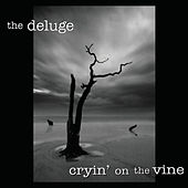 Play & Download Cryin' On The Vine by Deluge | Napster