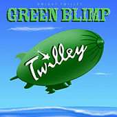 Play & Download Green Blimp by Dwight Twilley | Napster