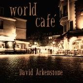 Play & Download World Café by David Arkenstone | Napster