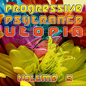 Progressive Psytrance Utopia V5 by Various Artists