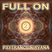 Full On Psytrance Nirvana V2 by Various Artists